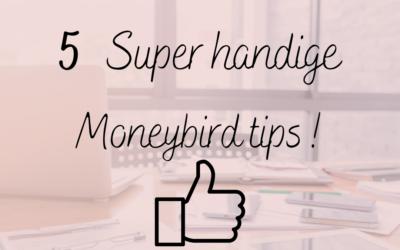 5 Super handige Moneybird tips!